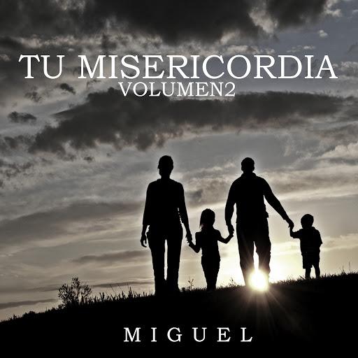 Miguel альбом Tu Misericordia, Vol. 2