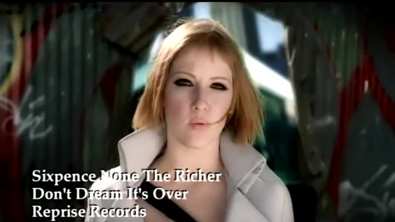 Sixpence None The Richer - Dont Dream Its Over (HD)