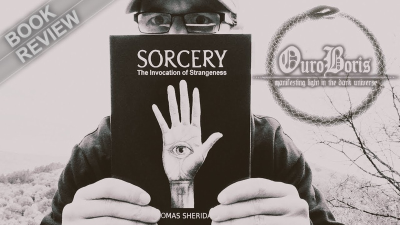 Sorcery: The Invocation of Strangeness (An In-Depth Book Review)