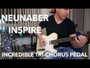 NEUNABER INSPIRE incredible Tri Chorus in a pedal demo by Pete Thorn
