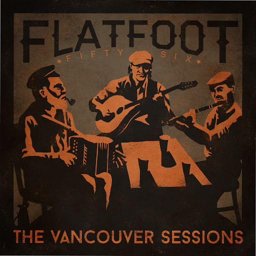 Flatfoot 56 альбом The Vancouver Sessions