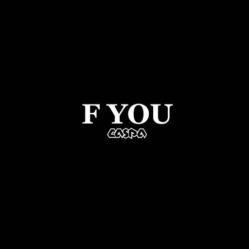 Caspa альбом F You
