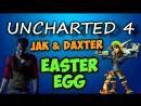 UNCHARTED 4¦ ОТСЫЛКА НА JAK AND DAXTER
