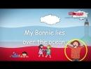 3 My Bonnie Lies Over The Ocean englische Kindergarten Lieder Kinderlieder