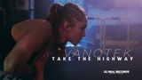 Vanotek - Take the Highway Official Video