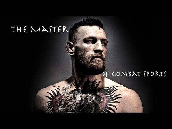 Conor McGregor: The Master of Combat Sports (Mini-Movie)