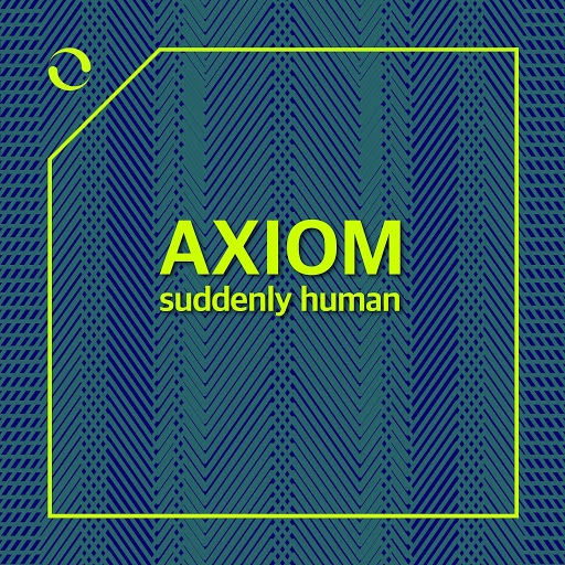 Axiom альбом Suddenly Human