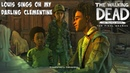 Louis Sings Oh My Darling Clementine The Walking Dead:Season 4 Episode 1 Done Running -twds4