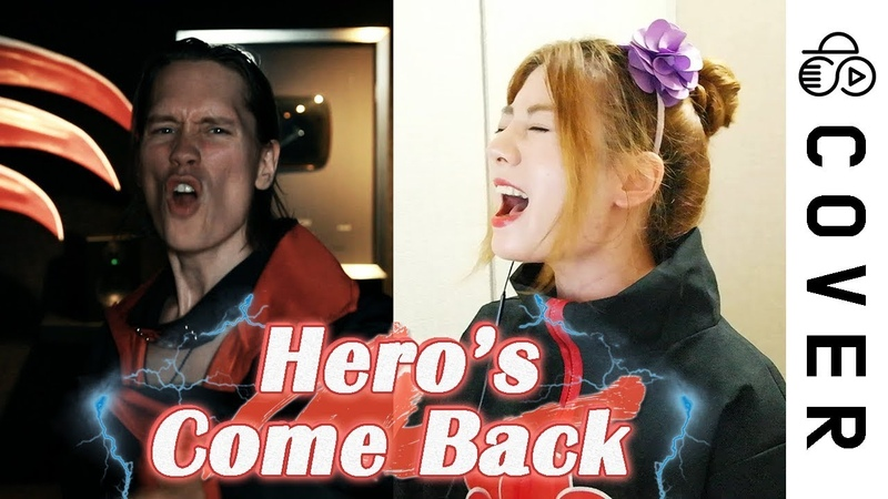 NARUTO SHIPPUDEN OP1 Hero's come Back┃Cover by Raon Lee x PelleK