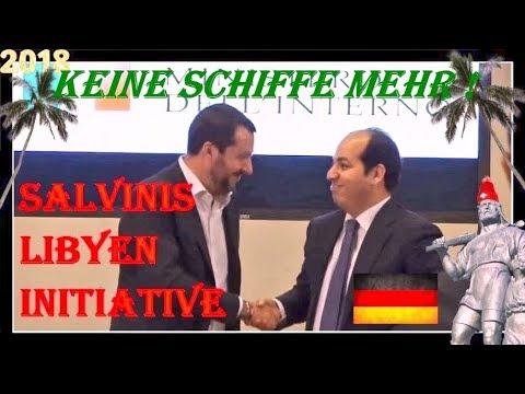 * SALVINIS LIBYEN INITIATIVE * KEINE SCHLEPPER SCHIFFE MEHR * KEINE MIGRATION VON NORD AFRIKA *