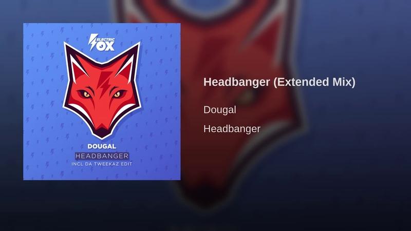 Headbanger Extended Mix