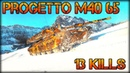 Progetto M40 mod 65 world of tanks 13 Kills