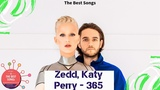 Zedd, Katy Perry - 365 The Best Songs