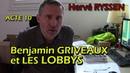 Gilets jaunes Acte 10. Benjamin Griveaux et les lobbys (Hervé Ryssen)