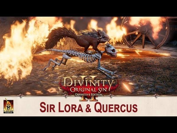Divinity: Original Sin 2 - Sir Lora Quercus