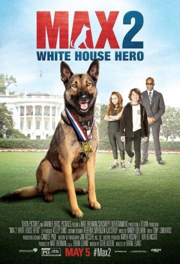 Макс 2: Герой Белого Дома (Max 2: White House Hero) 2017 смотреть онлайн