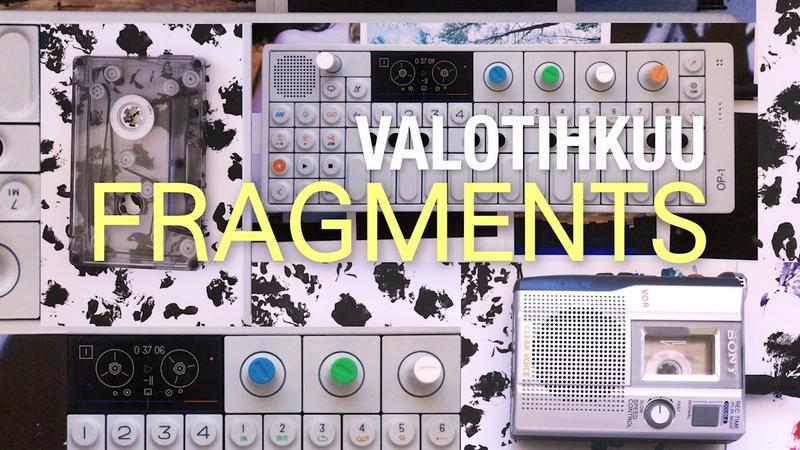 Valotihkuu - Fragments