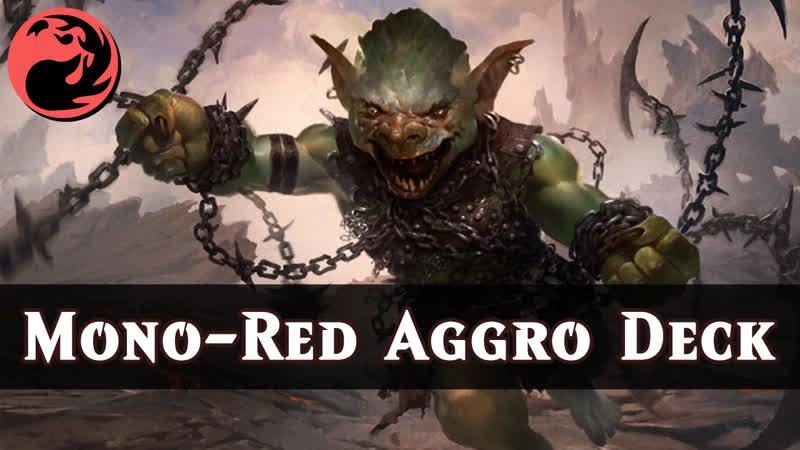 Моно-Красная Агро Дека | Mono-Red Aggro Deck