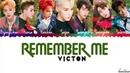 VICTON (빅톤) - Remember Me (나를 기억해) Lyrics [Color Coded_Han_Rom_Eng]