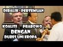 Dibalik Pertemuan Koalisi Prabowo sandiaga Dengan Dubes Uni Eropa