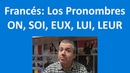 ON LUI LEUR EUX SOI en Francés Prombres COI COD Curso de Francés