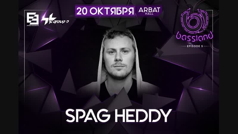 Spag Heddy - Live @ BASSLAND 5 (20.10.2018) [Part 2]
