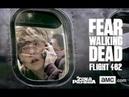 Fear The Walking Dead Flight 462 (Parte 1 -16)