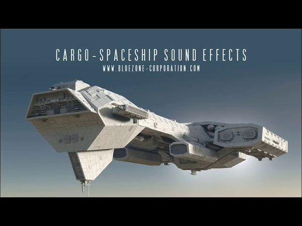 Bluezone Corporation Cargo Spaceship Sound Effects - Scifi Engine and landing SFX - Beep and Interface Sounds