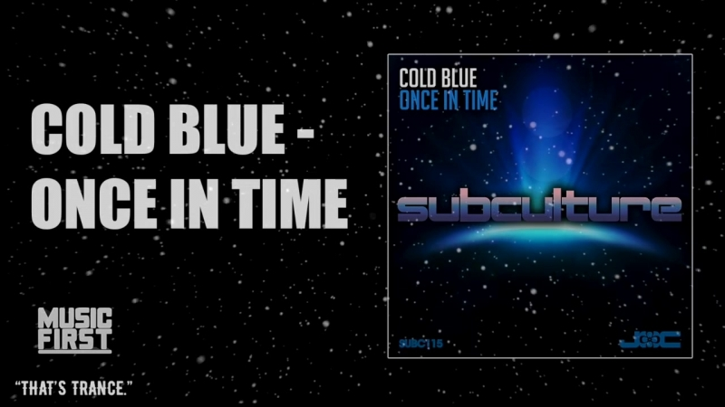 Cold Blue - Once In Time [Subculture]