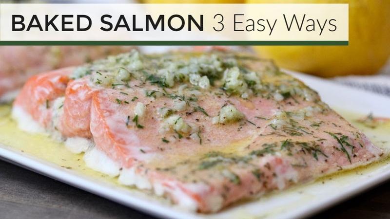 Baked Salmon Recipes | 3 Easy Ways