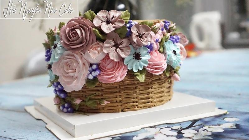 Bánh Sinh Nhật Tạo Hình Giỏ Hoa Với Kem Topping - Decorate Basket Flower Cake