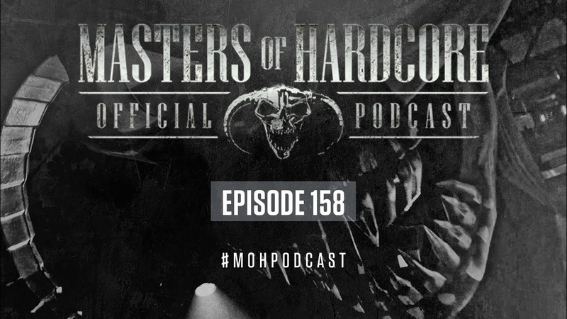 Official Masters of Hardcore Podcast 158 by Tears of Fury