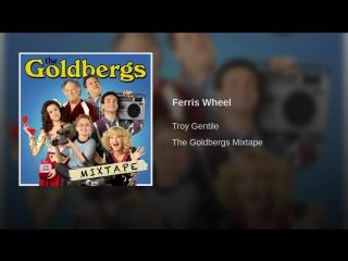 Goldbergs mixtape \ Ferris Wheel