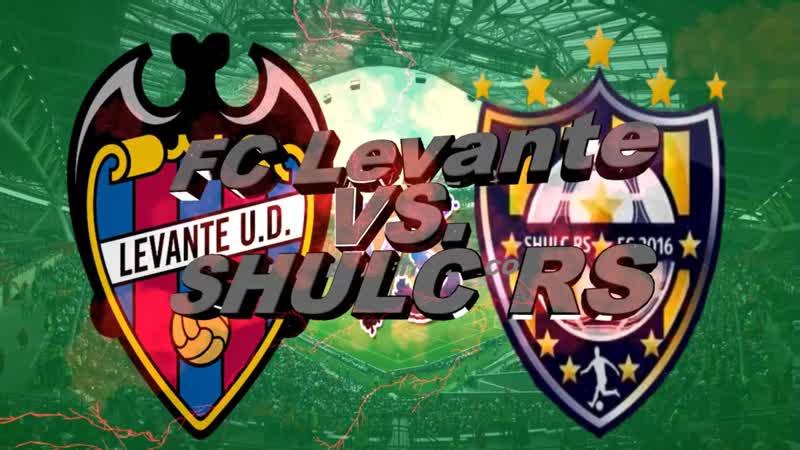 FC Levante - SHULC RS