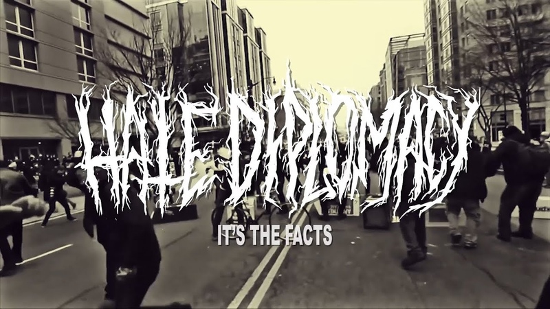 HATE DIPLOMACY - IT'S THE FACTS [OFFICIAL LYRIC VIDEO] (2018) SW EXCLUSIVE