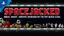 Spacejacked - Gameplay Trailer | PS4, PS VITA