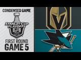 Vegas Golden Knights vs San Jose Sharks R1, Gm5 apr 18, 2019 HIGHLIGHTS HD