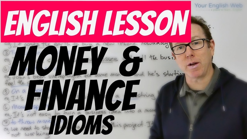 English lesson - MONEY and FINANCE idioms