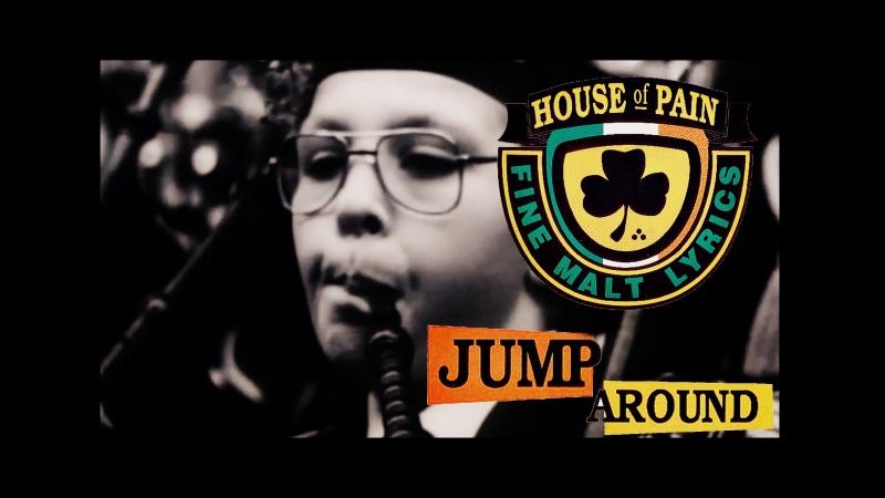 HOUSE OF PAIN - JUMP AROUND (1992)