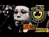 HOUSE OF PAIN - JUMP AROUND (1992)