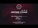 22.09: Jerome Steam BP w/ Dima Terem, Koer, Two Sins @ Central Park (Sochi)