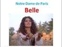 Belle . Песня из мюзикла «Нотр-Дам де Пари»