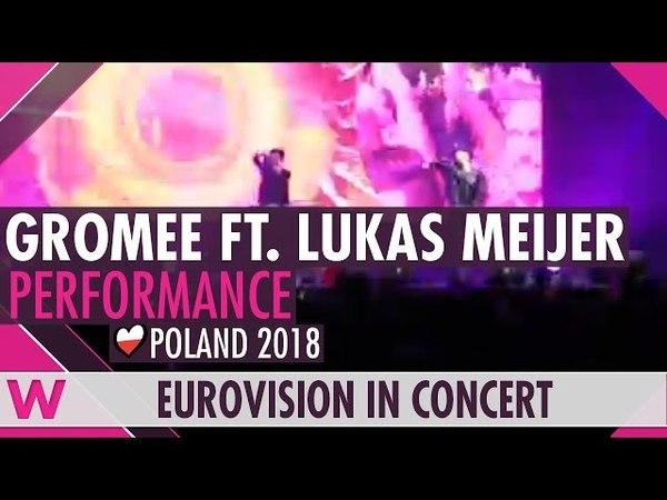 Gromee feat Lukas Meijer Light Me Up Poland 2018 LIVE @ Eurovision in Concert 2018