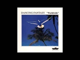 Dancing Fantasy - Worldwide Full Album