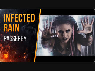 INFECTED RAIN - Passerby (Official Video) Napalm Records 2019