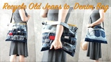 DIY Recycle Old Jeans to Denim Bag 4 Styles !!