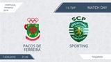 AFL18. Portugal. Primera. Day 15. Pacos De Ferreira - Sporting.