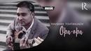Ravshan Tohtahunov - Opa-opa | Равшан Тохтахунов - Опа-опа (music version)