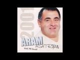 Aram Asatryan - Asem, Te Chasem - Full Album © 2001