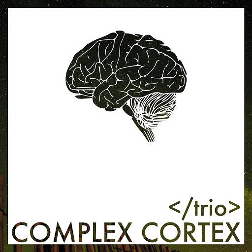 Trio альбом Complex Cortex